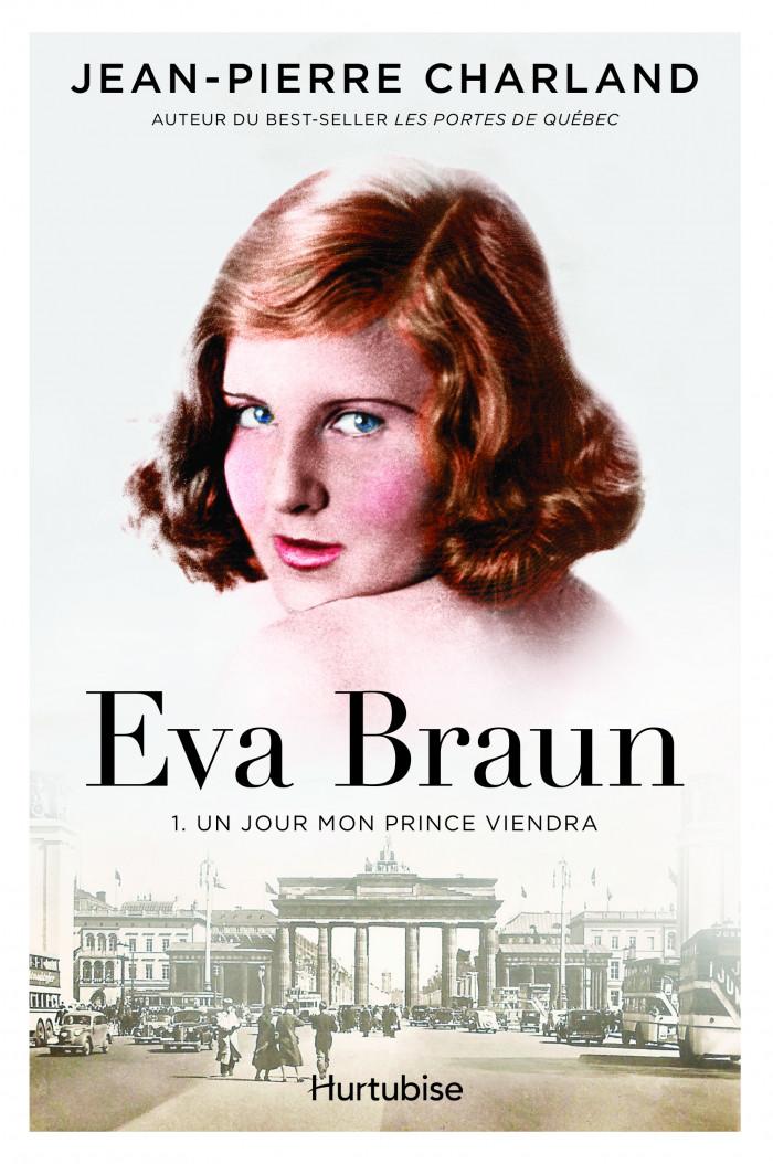 Couverture de Eva Braun - Tome 1