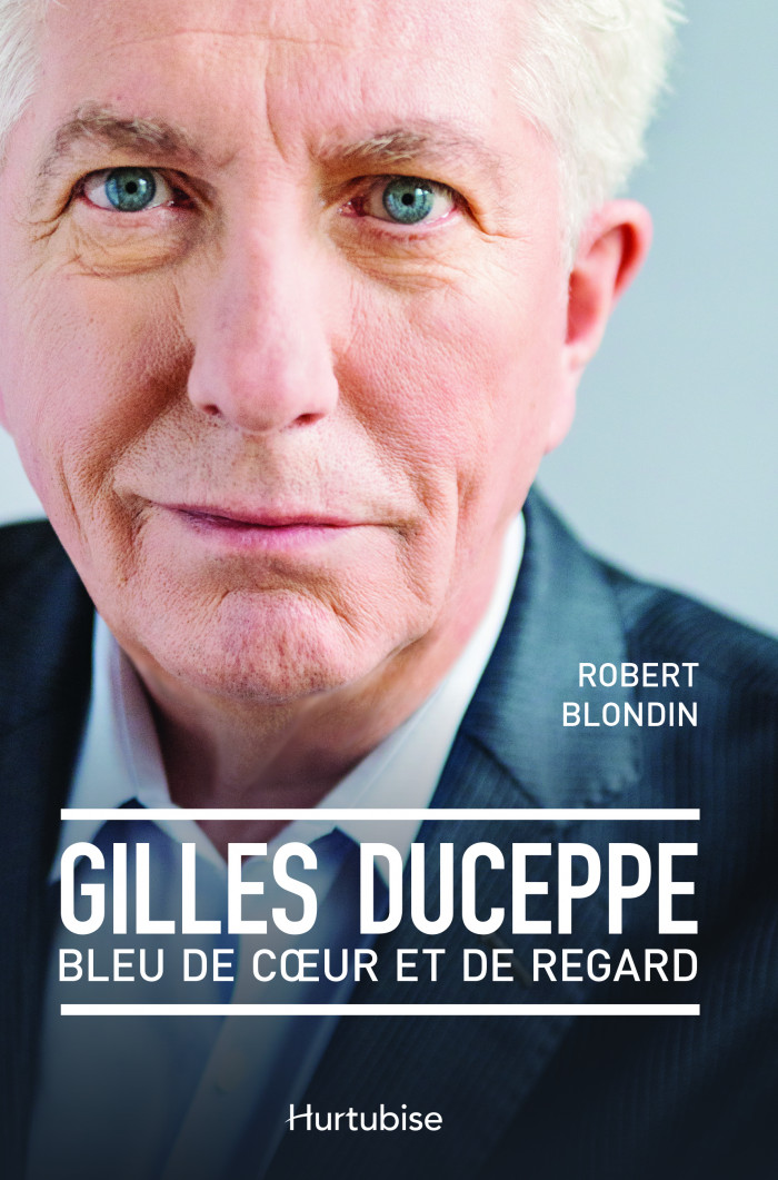 Couverture de Gilles Duceppe, bleu de coeur et de regard
