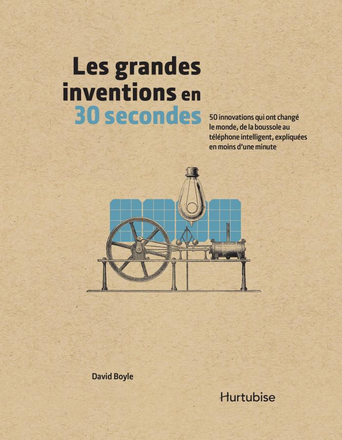 Couverture de Les grandes inventions en 30 secondes