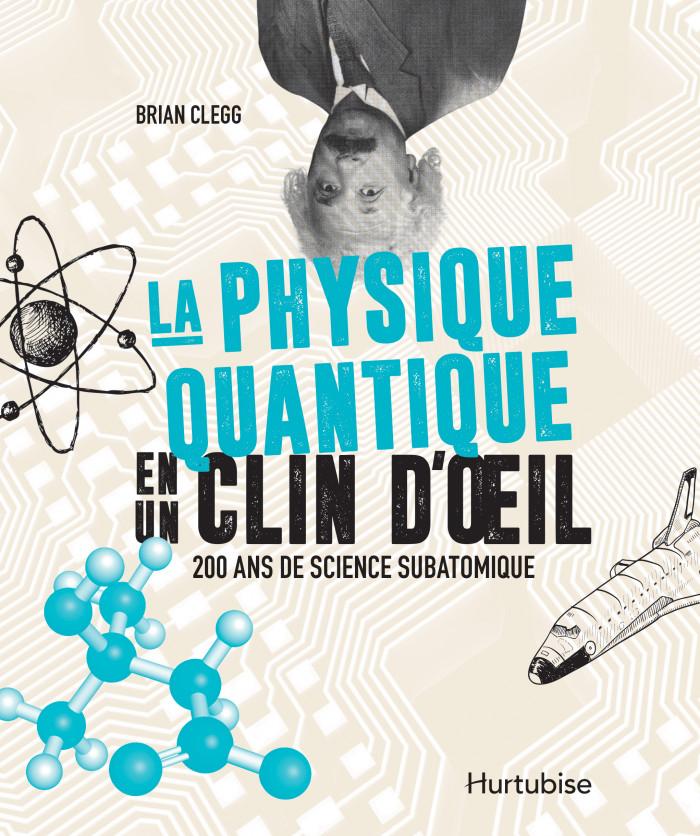 Couverture de La physique quantique en un clin d'oeil