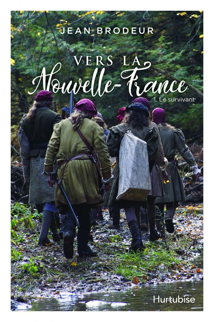 Couverture de Vers la Nouvelle-France - Tome 1