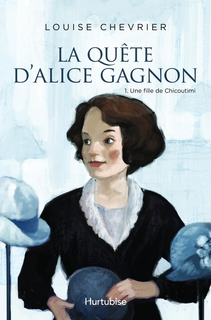 Couverture de La Quête d'Alice Gagnon - Tome 1