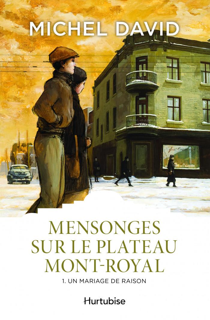 Couverture de Mensonges sur le Plateau Mont-Royal - Tome 1