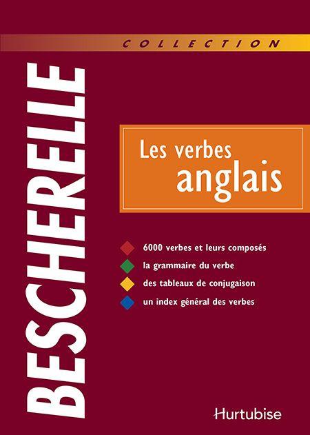 Les Verbes Anglais Editions Hurtubise