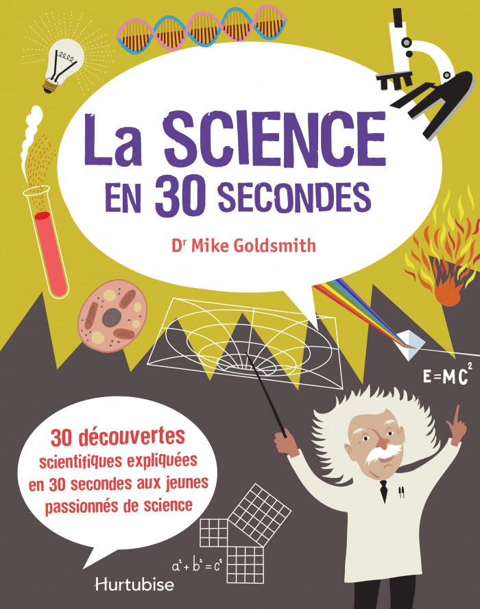 Couverture de La science en 30 secondes