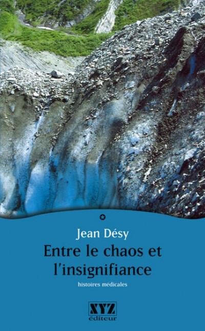 Couverture de Entre le chaos et l'insignifiance