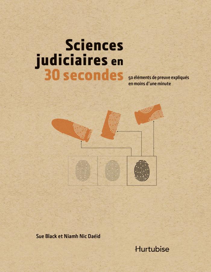 Couverture de Sciences judiciaires en 30 secondes
