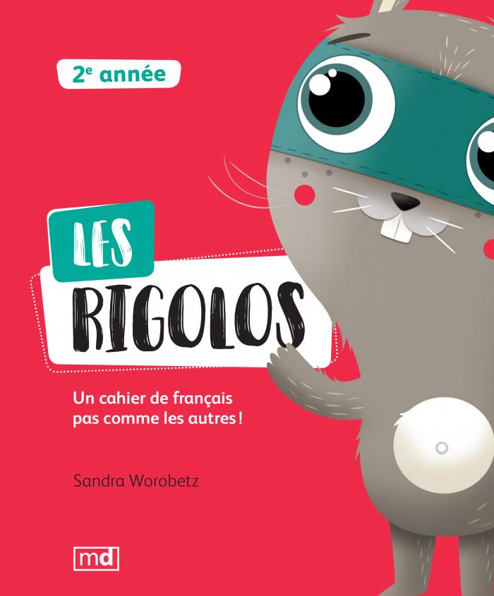 Couverture de Les Rigolos - 2<sup>e</sup> année