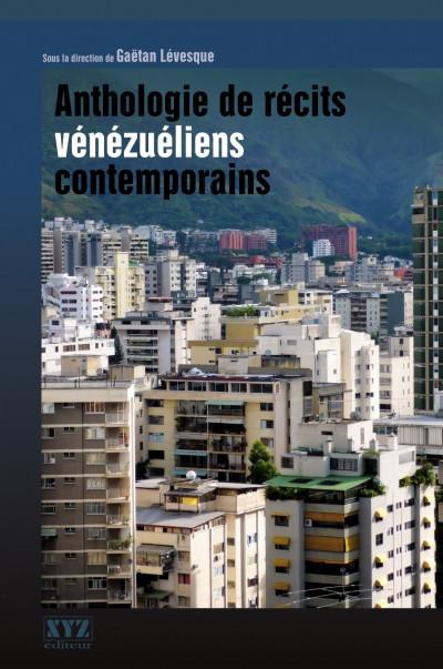Couverture de Anthologie de récits vénézuéliens contemporains