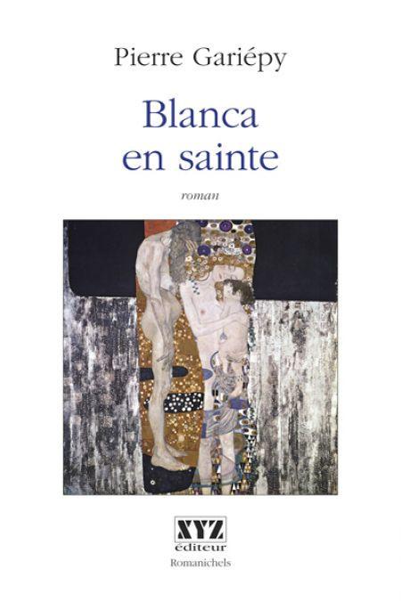 Couverture de Blanca en sainte