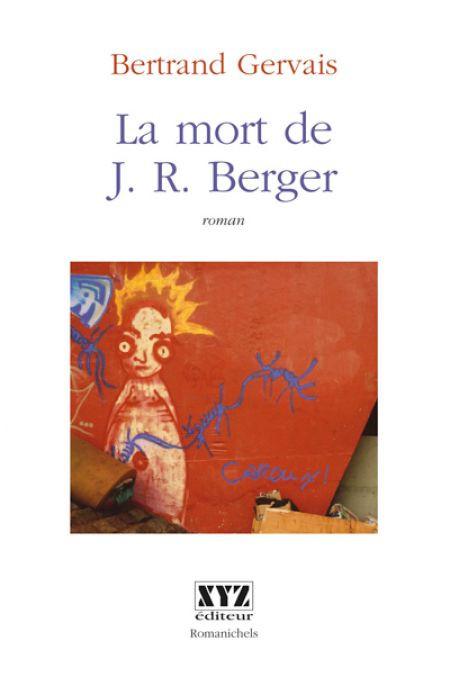 Couverture de La mort de J. R. Berger