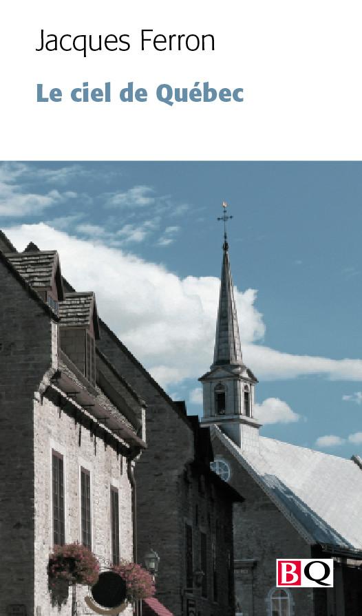 Couverture de Le ciel de Québec
