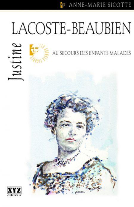 Couverture de Justine Lacoste-Beaubien