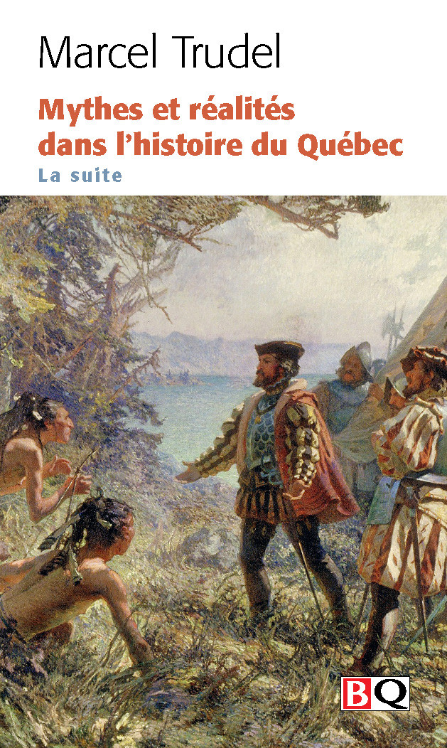 Couverture de Mythes et réalités dans l'histoire du Québec : La suite