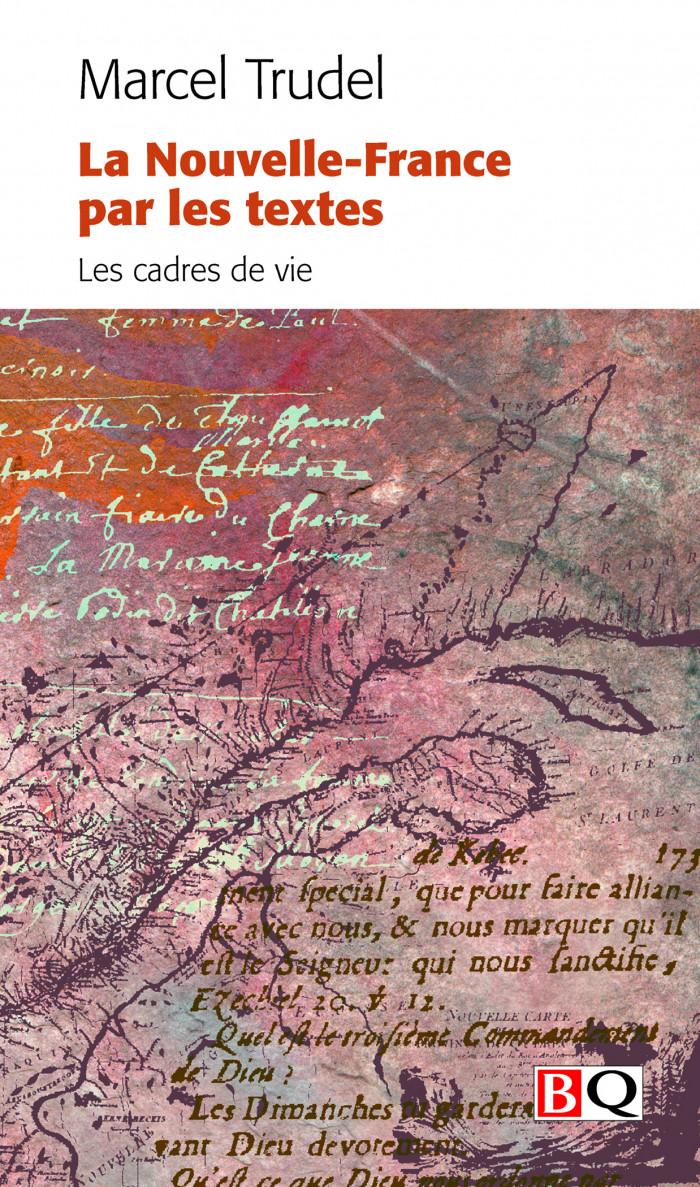 Couverture de La Nouvelle-France par les textes