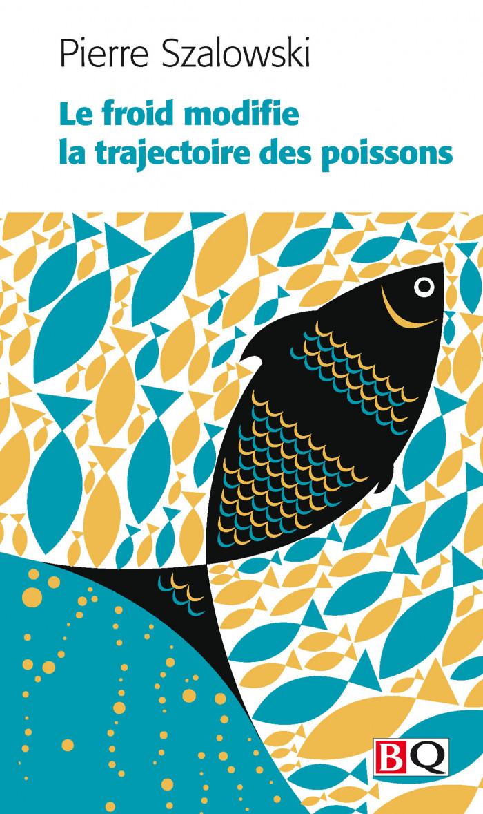 Couverture de Le froid modifie la trajectoire des poissons