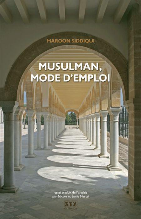 Couverture de Musulman, mode d'emploi