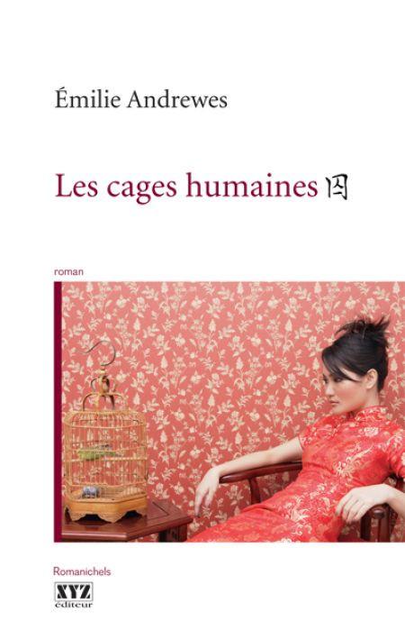 Couverture de Les cages humaines