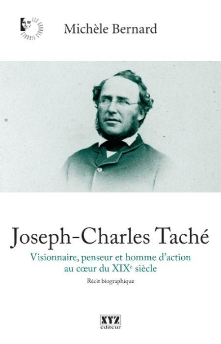 Couverture de Joseph-Charles Taché