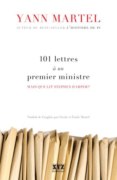 Couverture de 101 lettres à un premier ministre