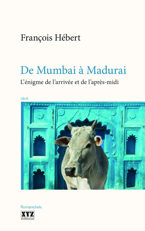 Couverture de De Mumbai à Madurai