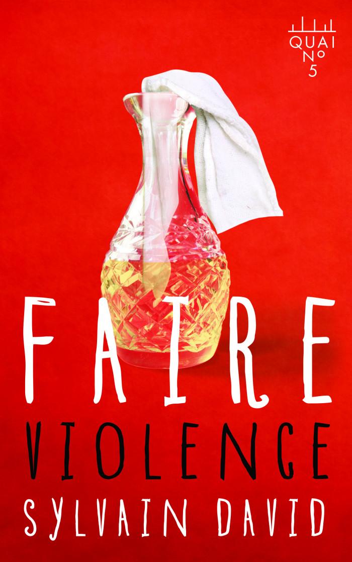 Couverture de Faire violence