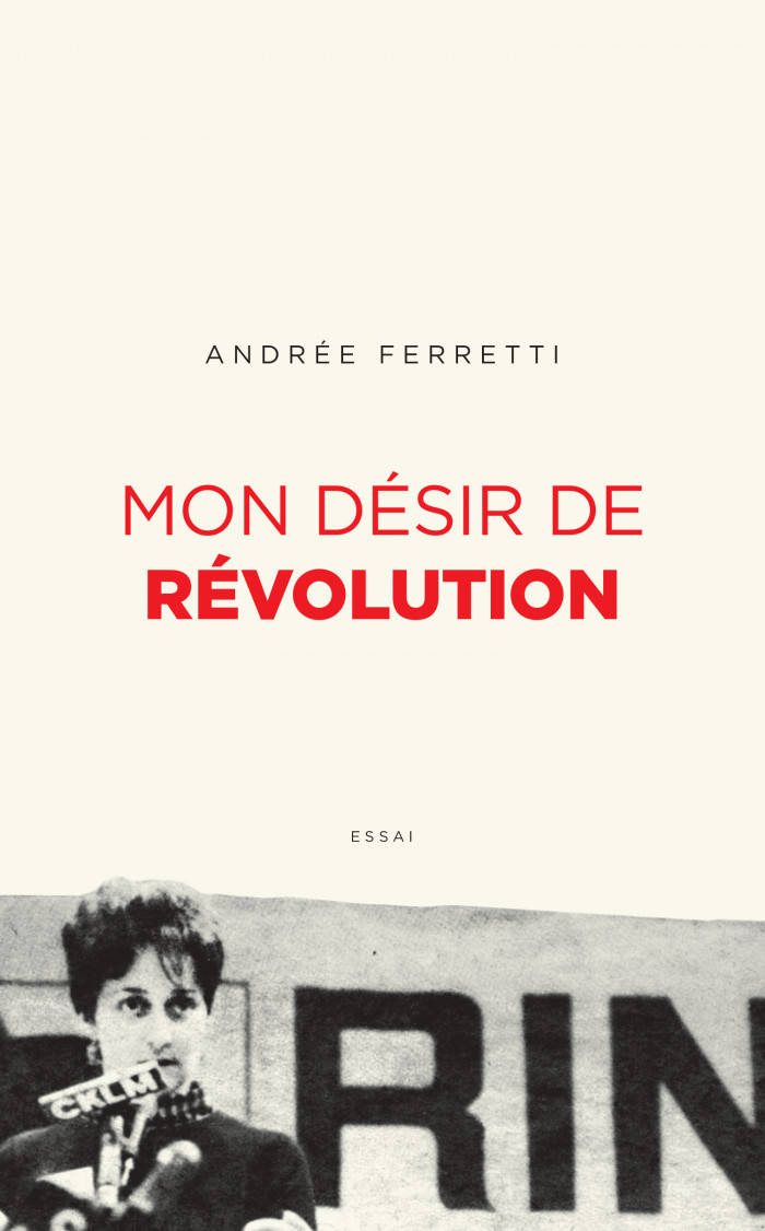 Couverture de Mon désir de révolution