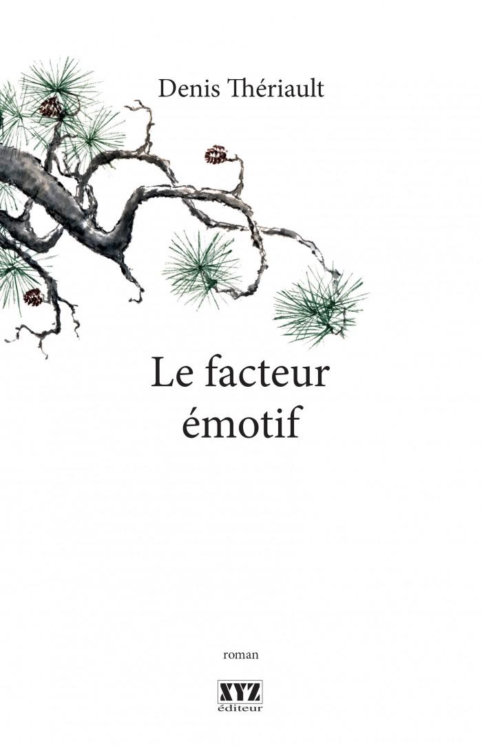 Couverture de Le facteur émotif