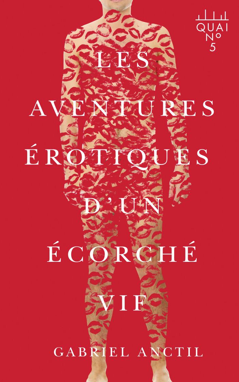 Couverture de Les aventures érotiques d'un écorché vif