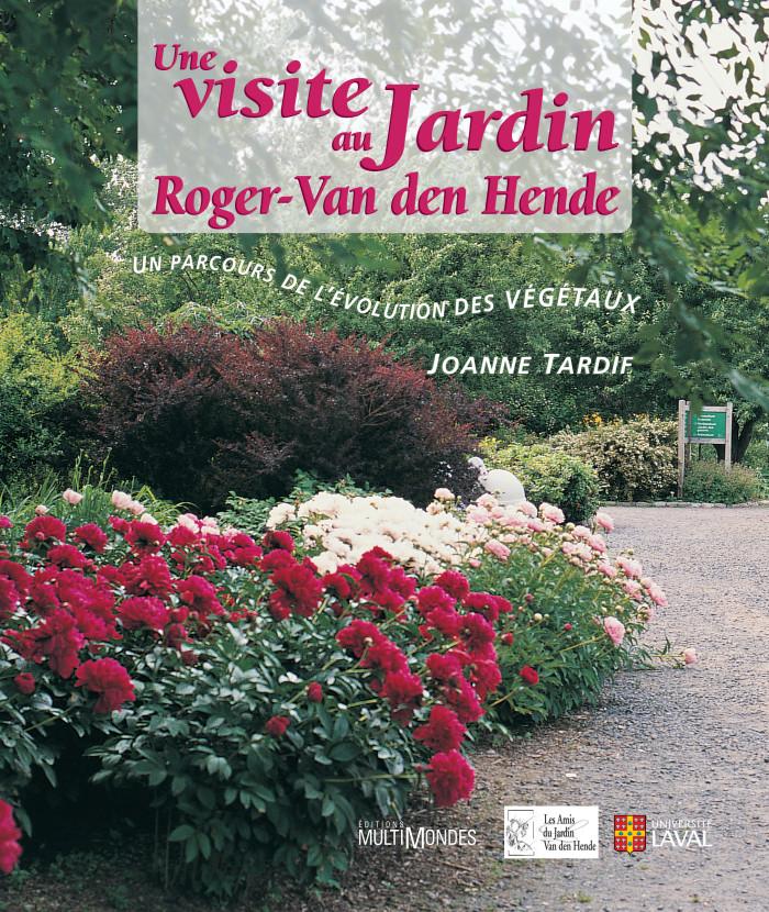 Couverture de Une visite au Jardin Roger-Van den Hende