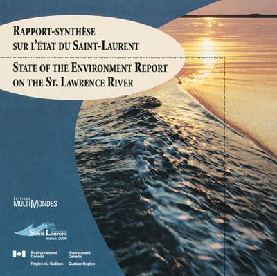 Couverture de Rapport-synthèse sur l'état du Saint-Laurent / State of the Environment Report on the St. Lawrence River (CD-ROM)