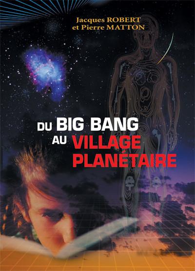 Couverture de Du Big Bang au village planétaire