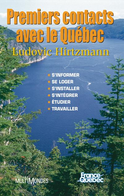 Couverture de Premiers contacts avec le Québec