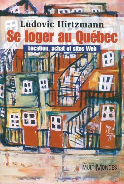 Couverture de Se loger au Québec