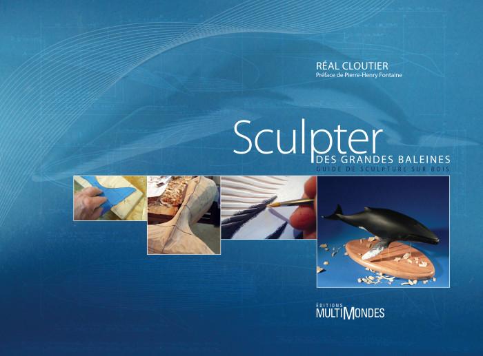 Couverture de Sculpter des grandes baleines