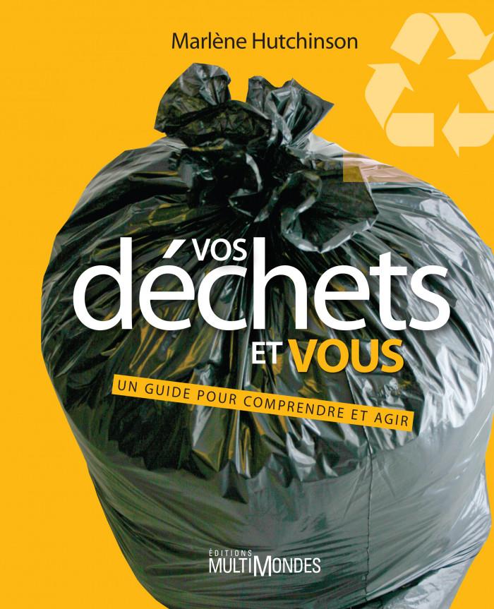 Couverture de Vos déchets et vous