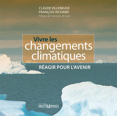 Couverture de Vivre les changements climatiques