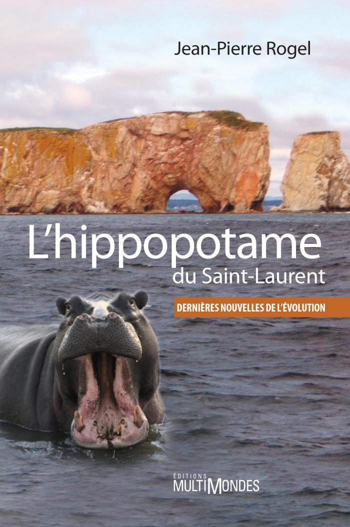 Couverture de L'hippopotame du Saint-Laurent