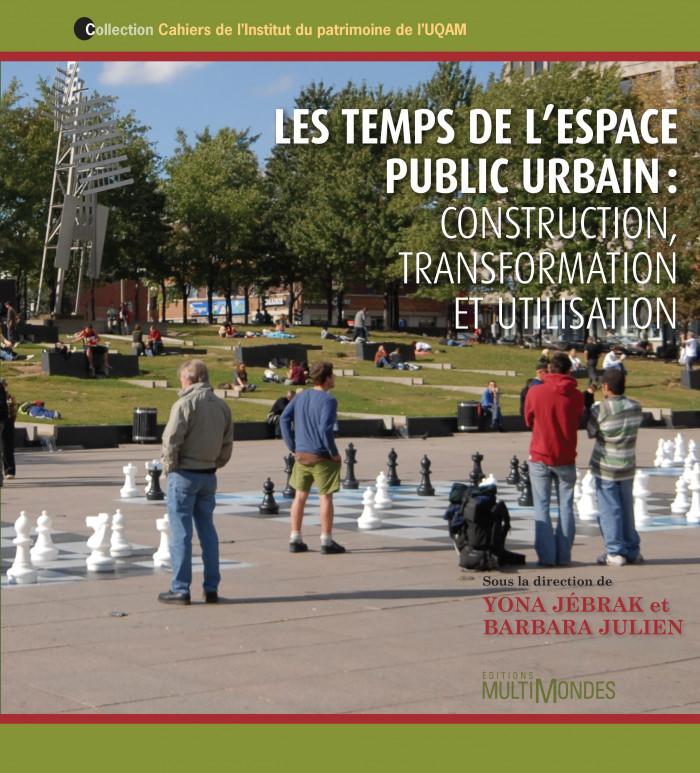 Couverture de Les temps de l'espace public urbain