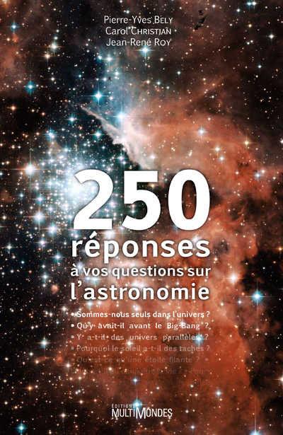 Couverture de 250 réponses à vos questions sur l'astronomie