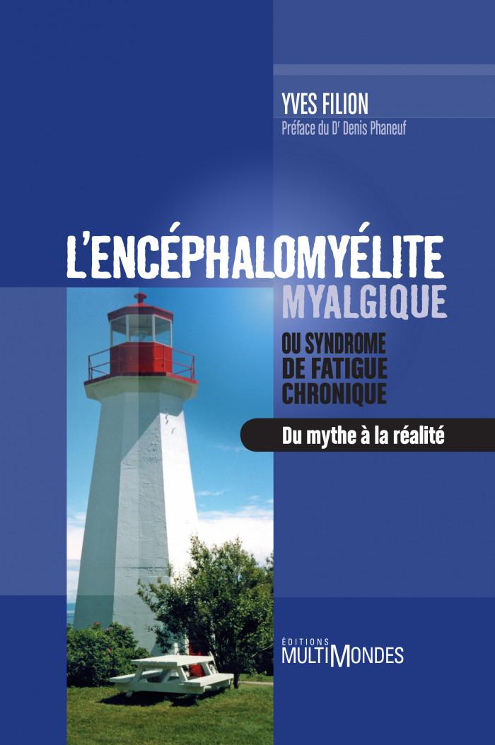 Couverture de L'encéphalomyélite myalgique ou syndrome de fatigue chronique