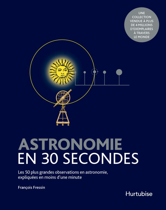 Couverture de Astronomie en 30 secondes