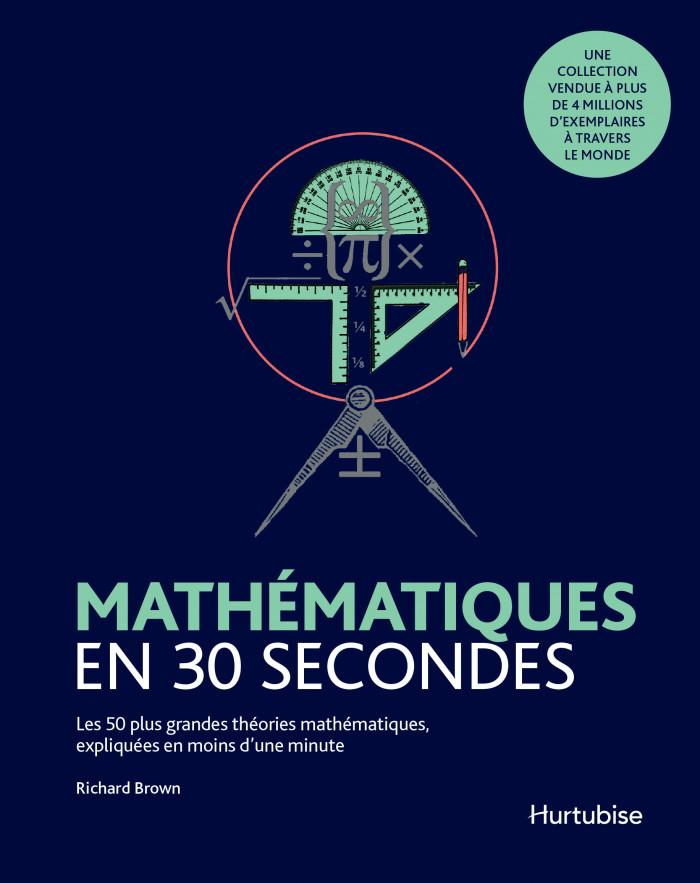 Couverture de Mathématiques en 30 secondes