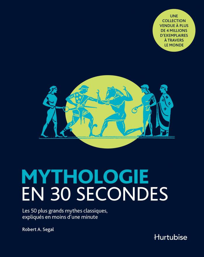 Couverture de Mythologie en 30 secondes