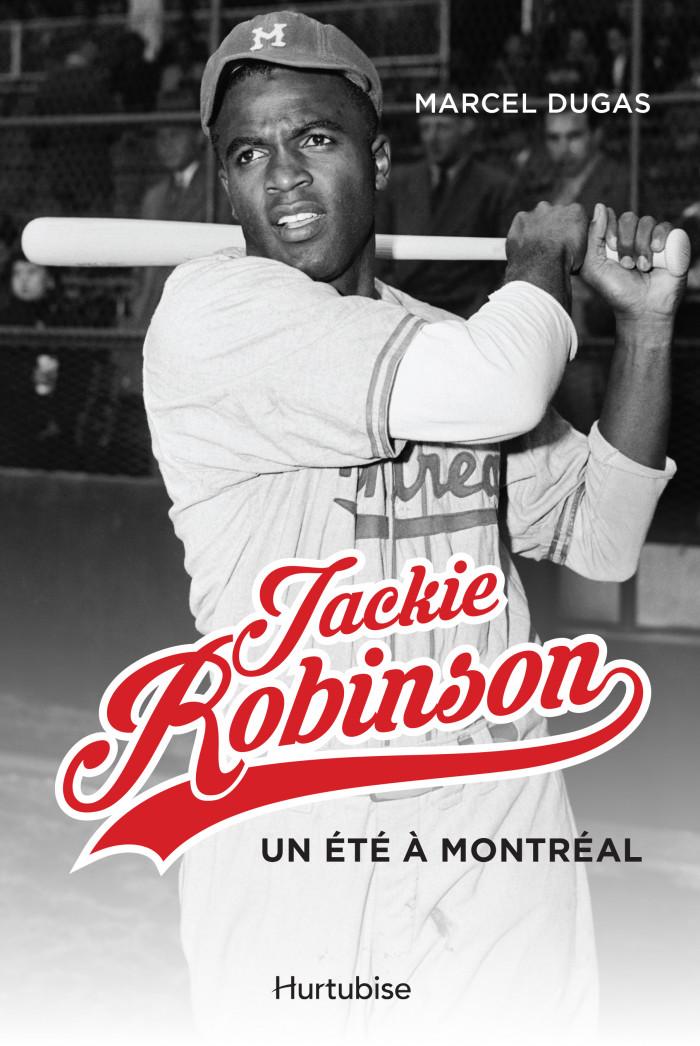 Couverture de Jackie Robinson, un été à Montréal