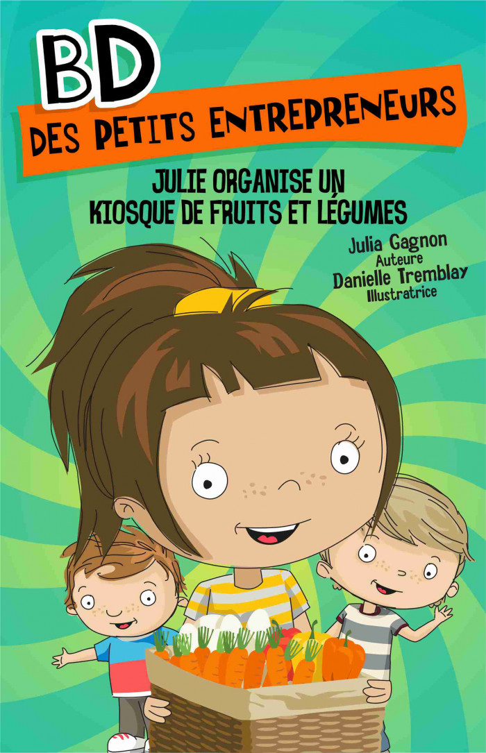 Couverture de Julie organise un kiosque de fruits et légumes