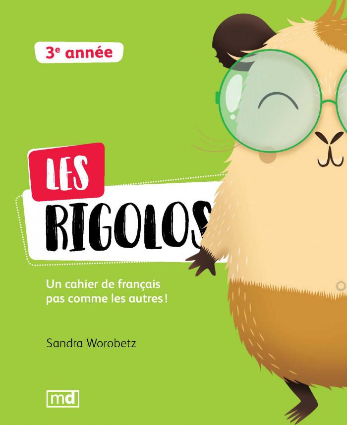 Couverture de Les Rigolos - 3<sup>e</sup> année