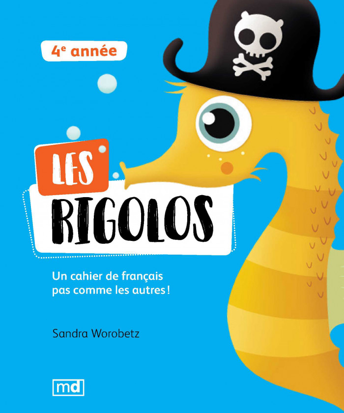 Couverture de Les Rigolos - 4<sup>e</sup> année