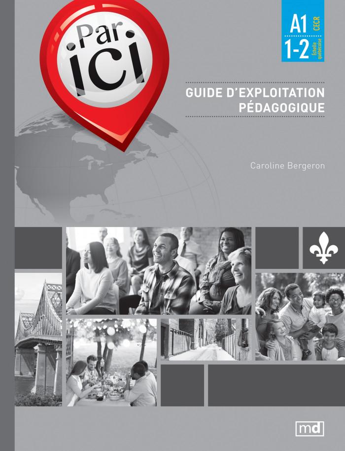 Couverture de Par ici - Guide d'exploitation pédagogique, Niveau A1 / 1-2