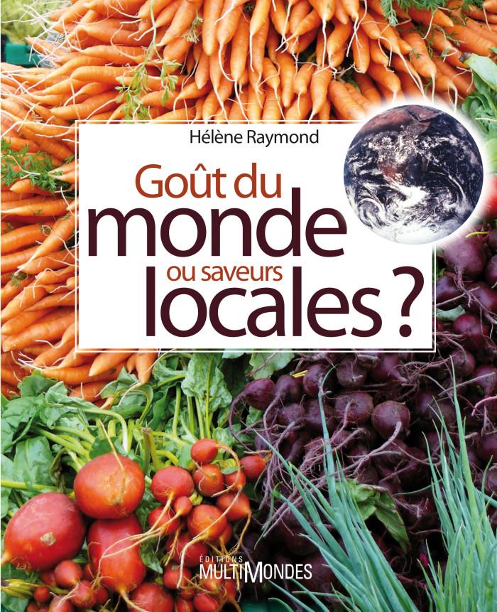 Couverture de Goût du monde ou saveurs locales ?